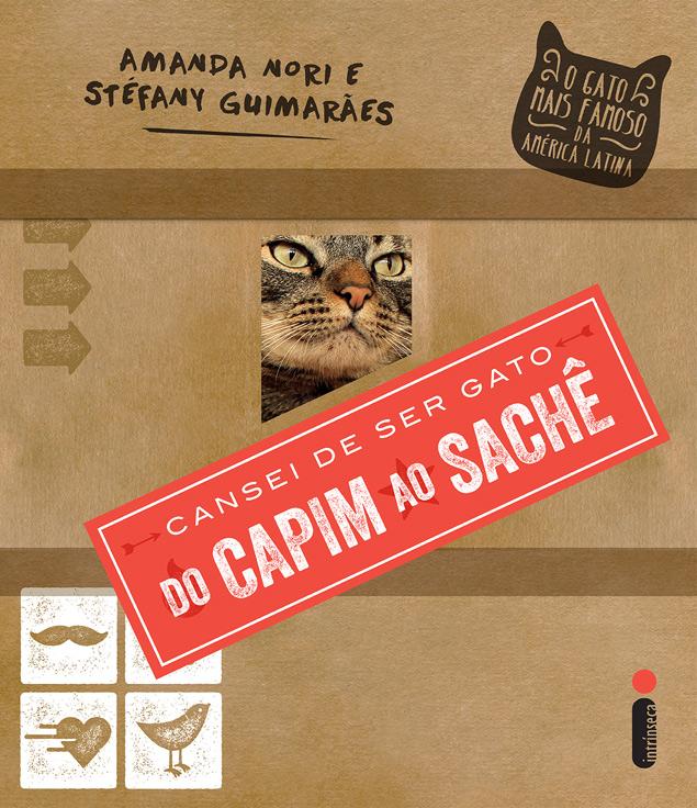 Capa do livro 'Cansei de Ser Gato: do Capim ao Sachê', da editora Intrínseca (Divulgação)